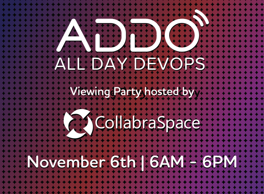 Nov. 6th – CollabraSpace Viewing Party: All Day DevOps Conference
