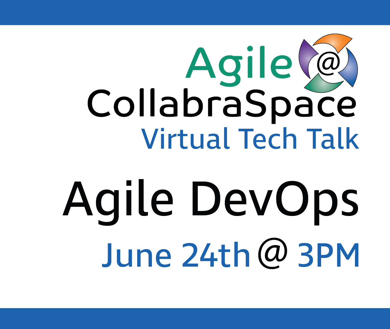 June 24th Virtual Tech Talk – Agile DevOps