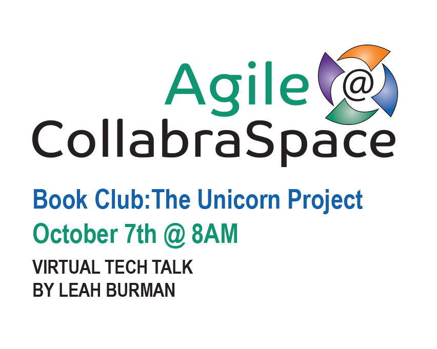 Oct. 7th Agile@CollabraSpace Book Club: The Unicorn Project