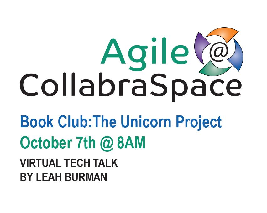 Oct. 7th Agile@CollabraSpace Book Club: The Unicorn Project