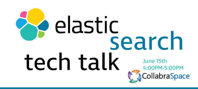 June 15th Tech Talk: Elasticsearch