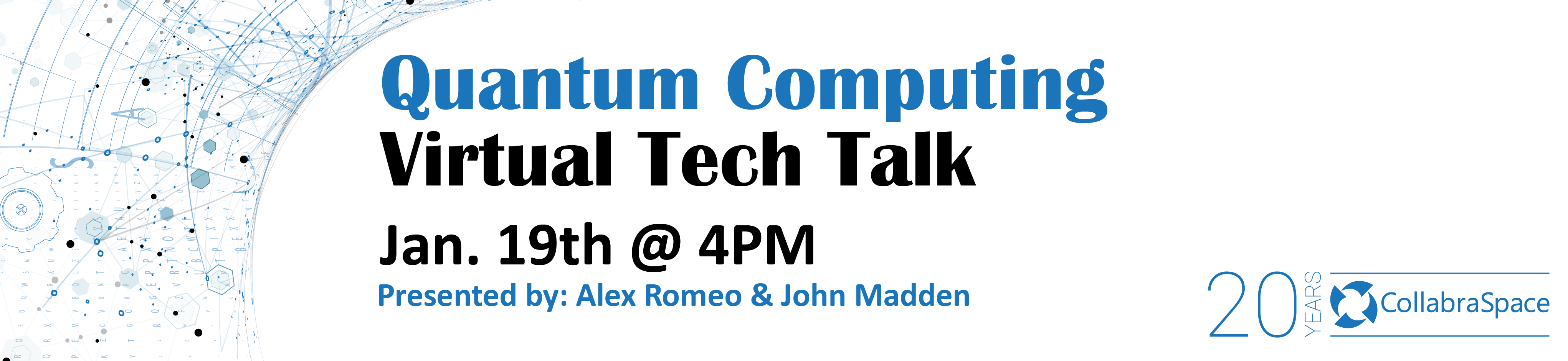 Quantum Computing Virtual Tech Talk | January 19th @ 4PM