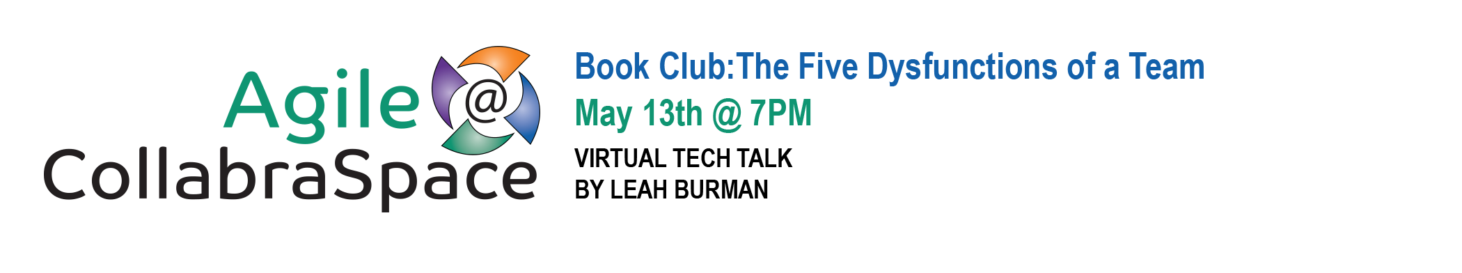 May 13th Agile @ CollabraSpace Virtual Tech Talk: Book Club – The Five Dysfunctions of a Team