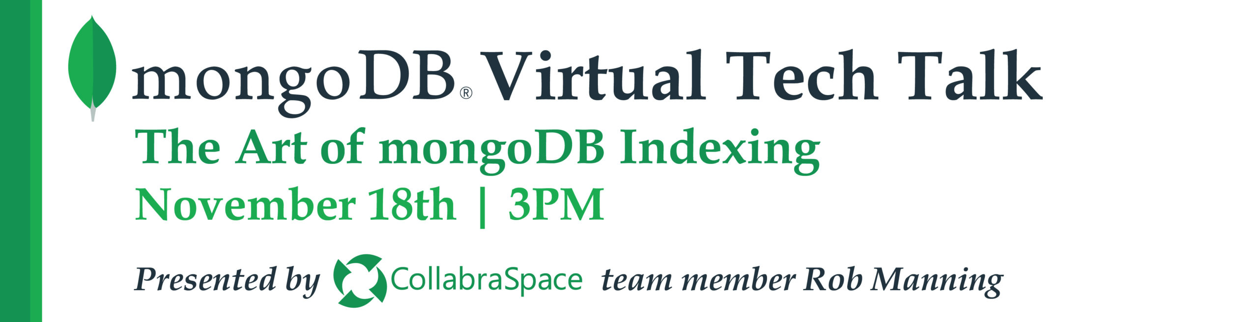 Nov. 18th Virtual Tech Talk: The Art of MongoDB Indexing