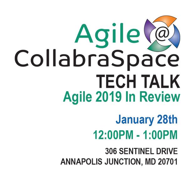 Jan. 28th Tech Talk: Agile 2019 in Review