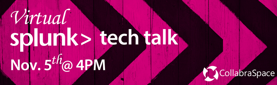 Nov. 5th Virtual Splunk Tech Talk: Phantom Demonstration