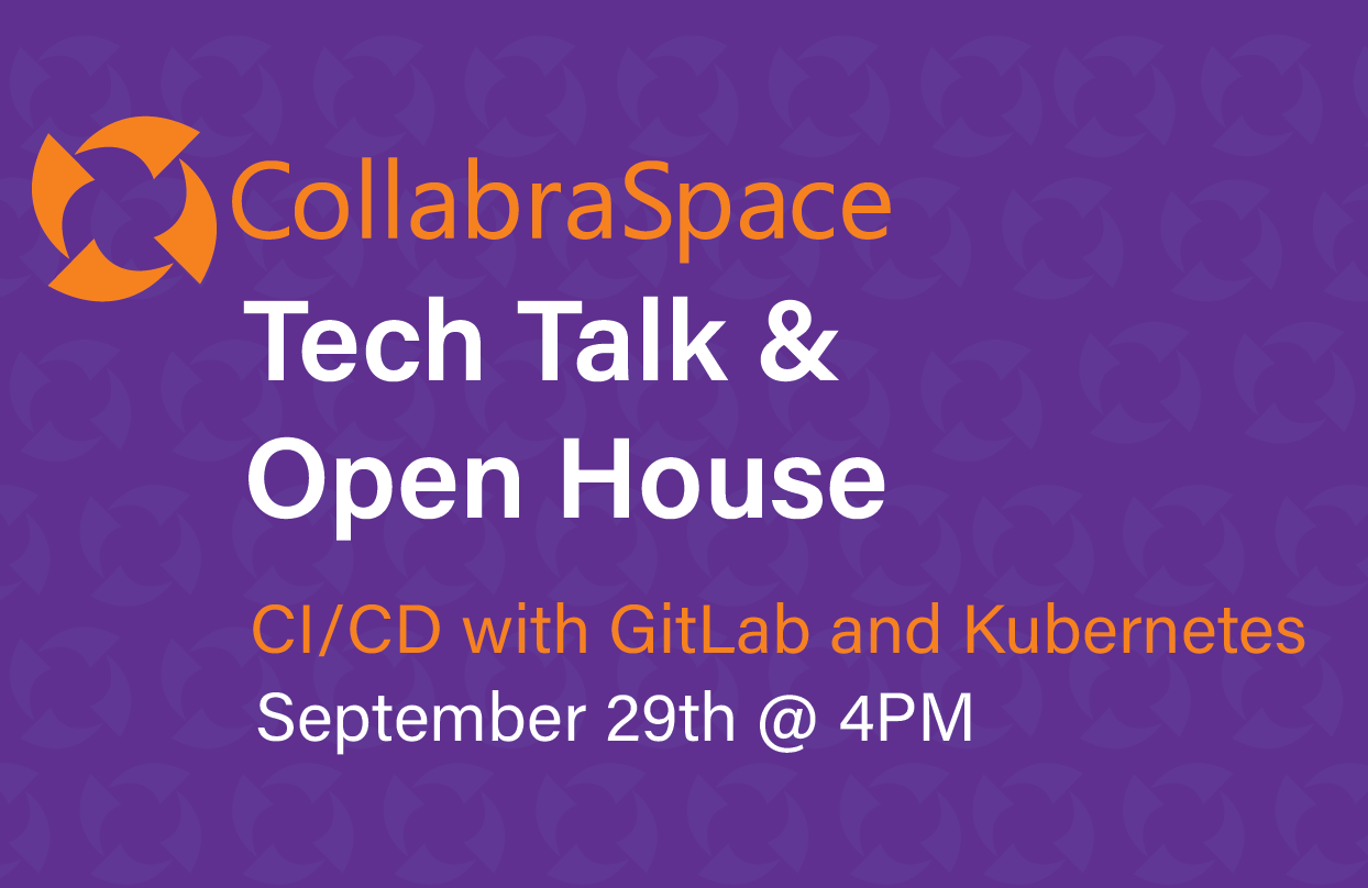 Tech Talk: CI/CD with GitLab and Kubernetes*Virtual & In Person*