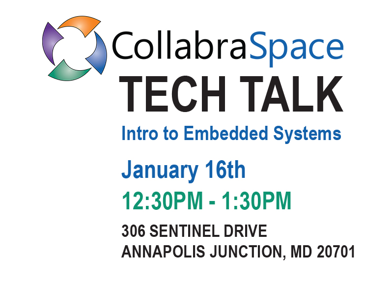 Jan. 16th Tech Talk: Intro to Embedded Systems Part 2