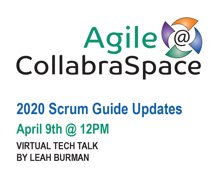 April 9th Tech Talk: 2020 Scrum Guide Updates